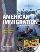 American Immigration  An Encyclopedia of Political  Social  and Cultural Change