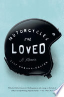 Motorcycles I ve Loved