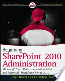 Beginning SharePoint 2010 Administration
