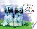 Children Also Grieve