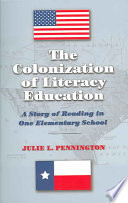 The Colonization of Literacy Education