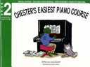 Chester s Easiest Piano Course