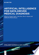 Artificial Intelligence For Data Driven Medical Diagnosis