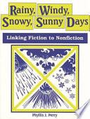 Rainy  Windy  Snowy  Sunny Days