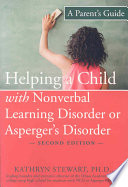 Helping a Child with Nonverbal Learning Disorder Or Asperger s Disorder