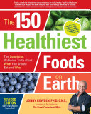 download ebook the 150 healthiest foods on earth, revised edition pdf epub