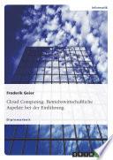 Betriebswirtschaftliche Aspekte bei der Einführung von Cloud Computing
