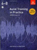Aural Training in Practice Gr 6 8