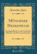 Münchner Heimatbuch