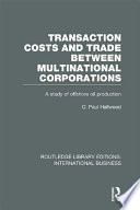 Transaction Costs   Trade Between Multinational Corporations  RLE International Business