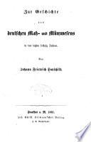 Zur geschichte des deutschen mass- und münzwesens in den letzten sechzig jahren