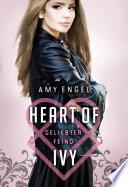 Heart Of Ivy   Geliebter Feind