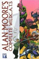 Alan Moore s Complete WildC A T S