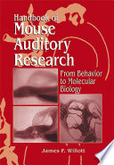 Handbook of Mouse Auditory Research