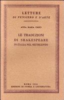 Le traduzioni di Shakespeare in Italia nel Settecento    Roma  Ed  di storia e letteratura 1950  116 S  8