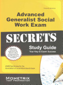 Advanced Generalist Social Work Exam Secrets Study Guide