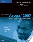 Microsoft Office Access 2007 Comprehensive Concepts And Techniques