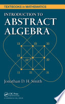 Introduction To Abstract Algebra book