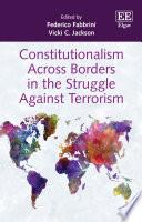 Constitutionalism Across Borders in the Struggle Against Terrorism