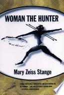 Woman the Hunter Book PDF