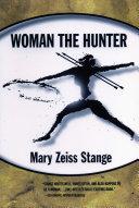 Woman the Hunter