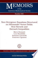 Non Divergence Equations Structured On Hörmander Vector Fields Heat Kernels And Harnack Inequalities [Pdf/ePub] eBook
