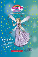 Rosalie The Rapunzel Fairy : has sent his goblins to steal...