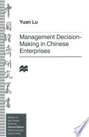 Management Decision Making In Chinese Enterprises