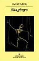 Skagboys Los Chicos Del Jaco book
