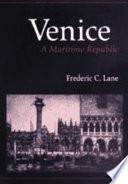 Venice, A Maritime Republic