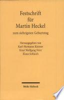 Festschrift für Martin Heckel zum siebzigsten Geburtstag
