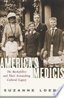 America S Medicis