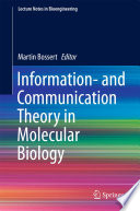 Information  and Communication Theory in Molecular Biology