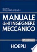 Manuale dell ingegnere meccanico