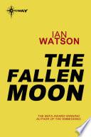 Ebook The Fallen Moon Epub Ian Watson Apps Read Mobile