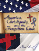America Christianity And The Forgotten Link