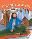 Jesus and the Miracle