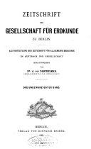 Zeitschrift der Gesellschaft für Erdkunde zu Berlin