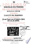 Di Polidoro Virgilio da Urbino, Degli inventori delle cose, libri otto. Tradotti per Fr Baldelli...