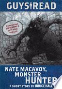 Guys Read  Nate Macavoy  Monster Hunter