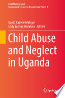 Child Abuse and Neglect in Uganda