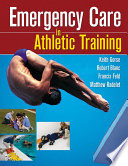 Emergency Care in Athletic Training