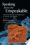 Speaking about the Unspeakable