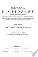 Technologisches W  rterbuch in deutscher  franz  sischer und englischer Sprache