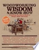 Woodworking Wisdom   Know How