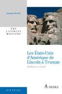 illustration Les États-Unis d'Amérique de Lincoln à Truman