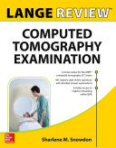 LANGE Review  Computed Tomography Examination