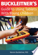 Buckleitner   s Guide to Using Tablets with Young Children