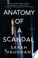 """Anatomy Of A Scandal : with our #metoo times.""""—people, book..."""