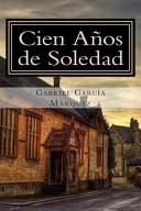 Cien años de Soledad by Gabriel Márquez